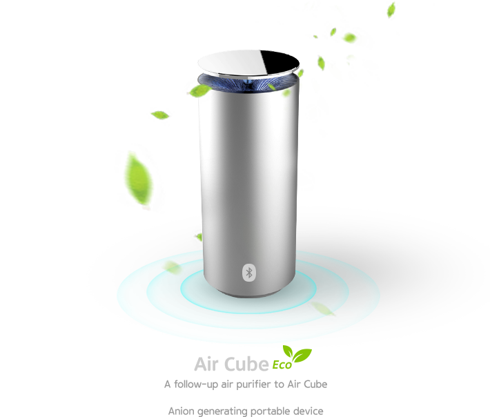 Air Cube Eco. Air Cube A follow-up air purifier to Air Cube. Anion generating portable device